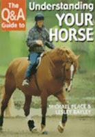 Michael Peace - Q&A Guide to Understanding Your Horse